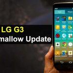 LG G3 Update ke MarsMallow, hati-hati ada bugs